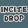 INCITE DROP