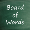 Board of words