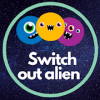 Switch Out Alien