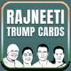 Rajneeti - Trump Card Game