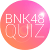 BNK48 Quiz