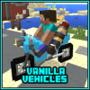 Vanilla Vehicle MCPE Mod Addon