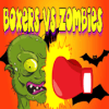 BOXERS * ZOMBIES: Zombie Fighting Smash Battle