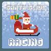 Santa Slide Racing