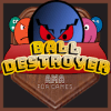 BALL DESTROYER