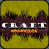 Armageddon Craft