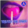 Truth or Dare Valentine