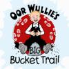 r Wull's Bg Buckt Tral